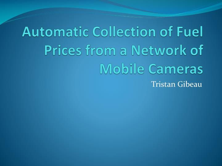 Automatic collection of fuel prices from a network of mobile cameras