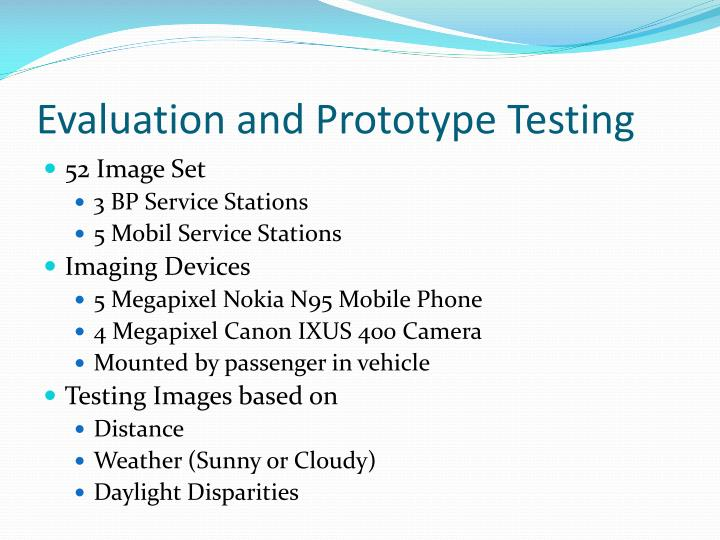 Evaluation and Prototype Testing