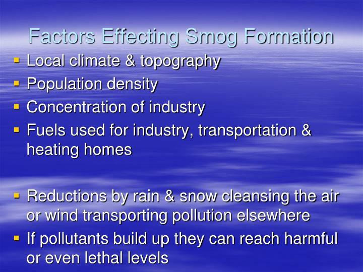 Factors Effecting Smog Formation