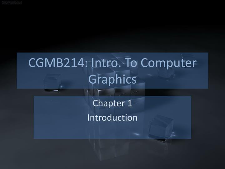 cgmb214 intro to computer graphics n.