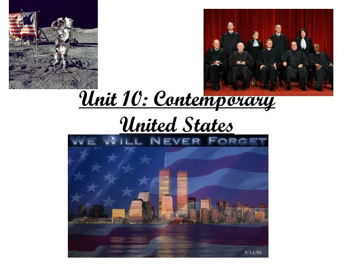 unit 10 contemporary united states n.