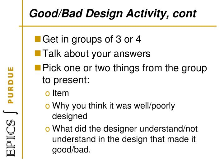 Good/Bad Design Activity, cont