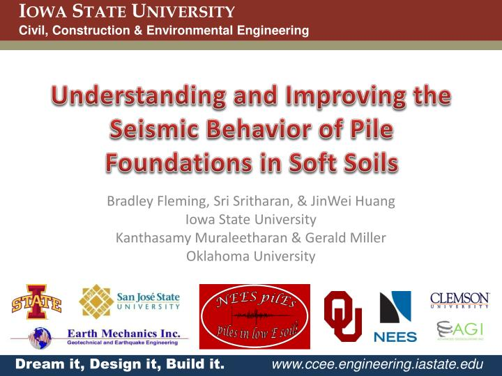 understanding and improving the seismic behavior of pile foundations in soft soils n.