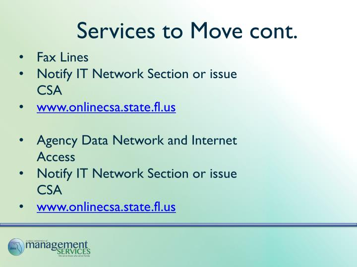 Services to Move cont.