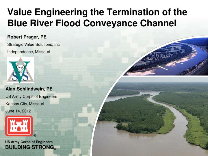 value engineering the termination of the blue river flood conveyance channel n.