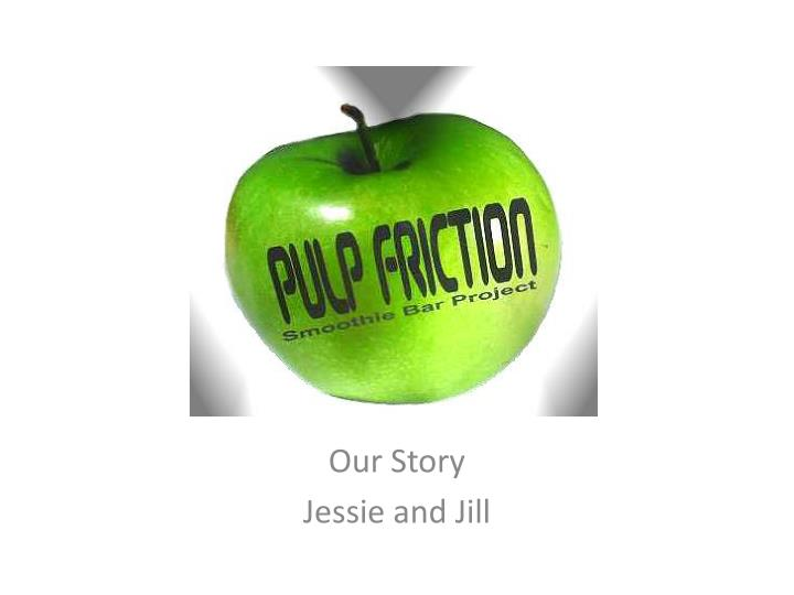 our story jessie and jill n.