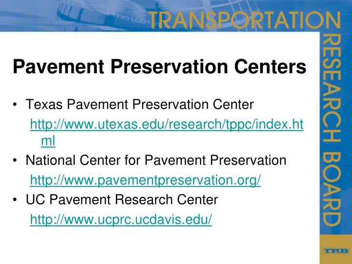 Pavement Preservation Centers