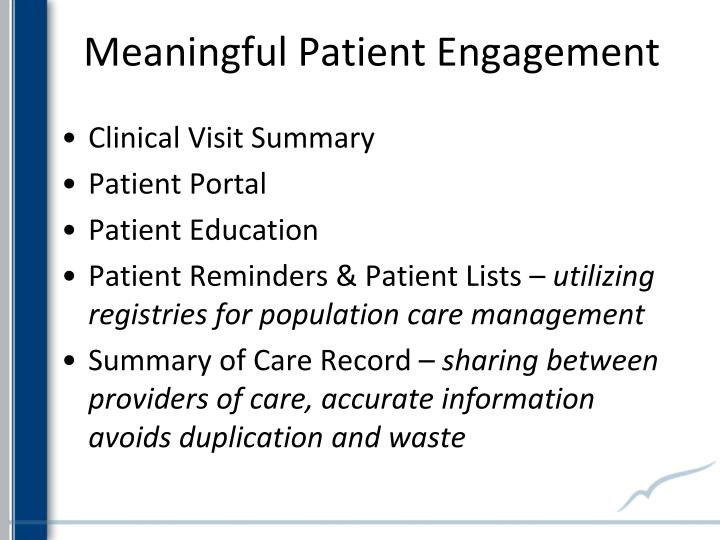 Meaningful Patient Engagement