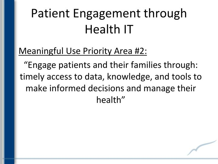 Patient Engagement through Health IT