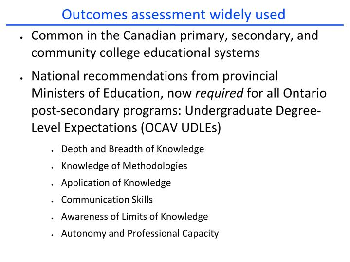 Outcomes assessment widely used