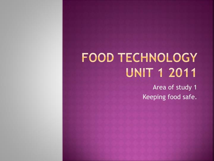 food technology unit 1 2011 n.