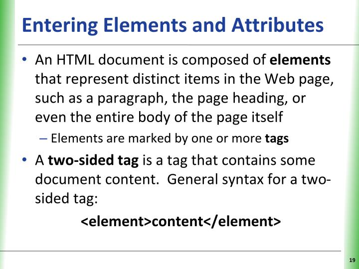 Entering Elements and Attributes