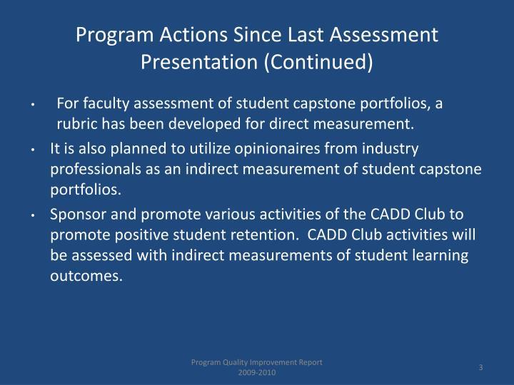 Program actions since last assessment presentation continued