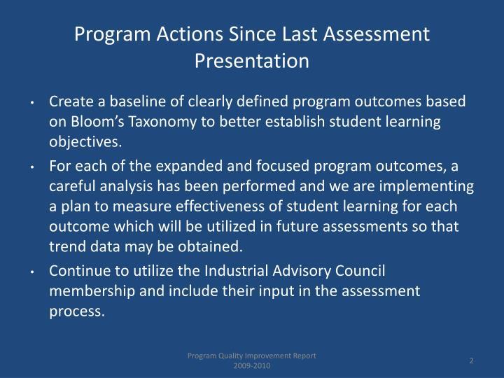 Program actions since last assessment presentation