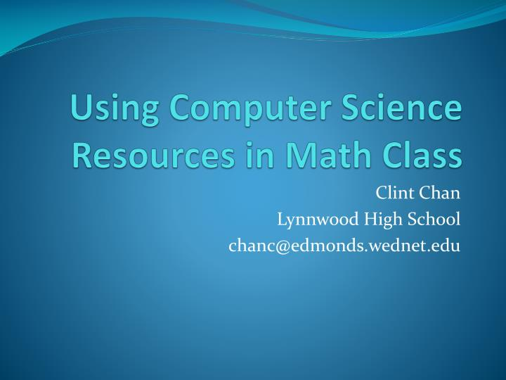 using computer science resources in math class n.
