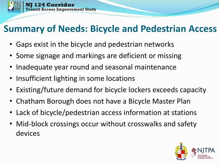 Summary of Needs: Bicycle and Pedestrian Access