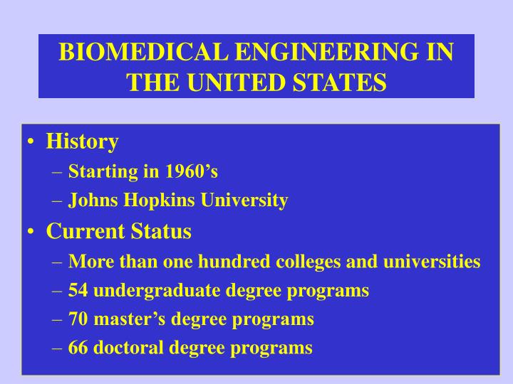 BIOMEDICAL ENGINEERING IN