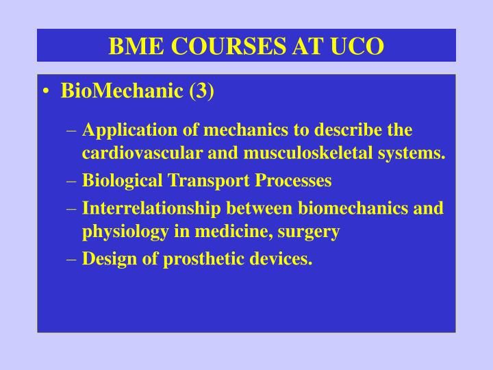 BME COURSES AT UCO