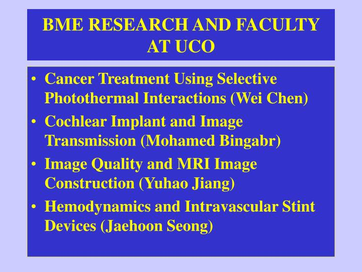 BME RESEARCH AND FACULTY AT UCO