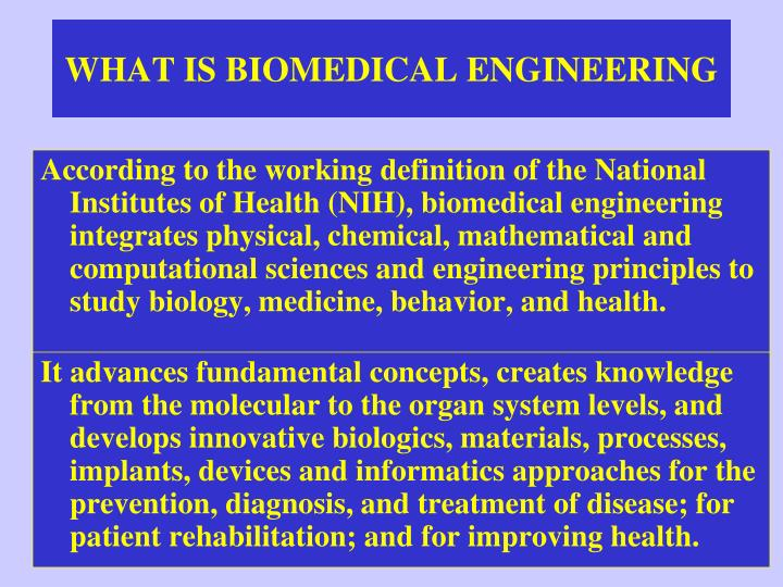What is biomedical engineering