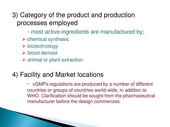 3) Category of the product and production  processes employed