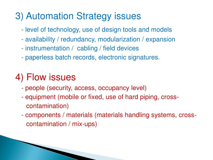 3) Automation Strategy issues