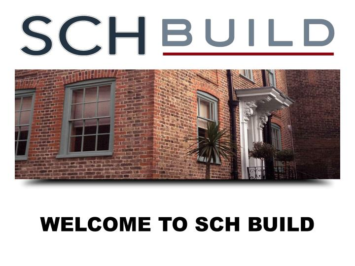 welcome to sch build n.