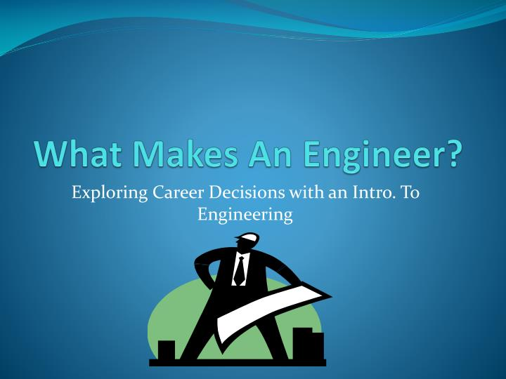 what makes an engineer n.