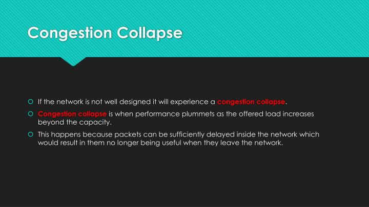 Congestion Collapse