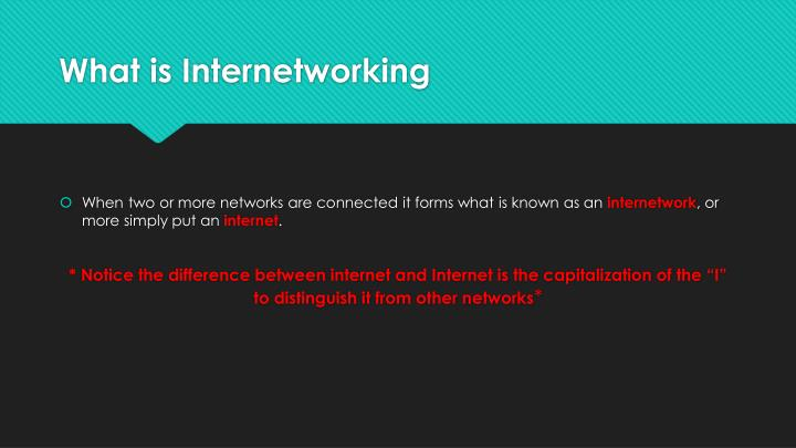 What is Internetworking
