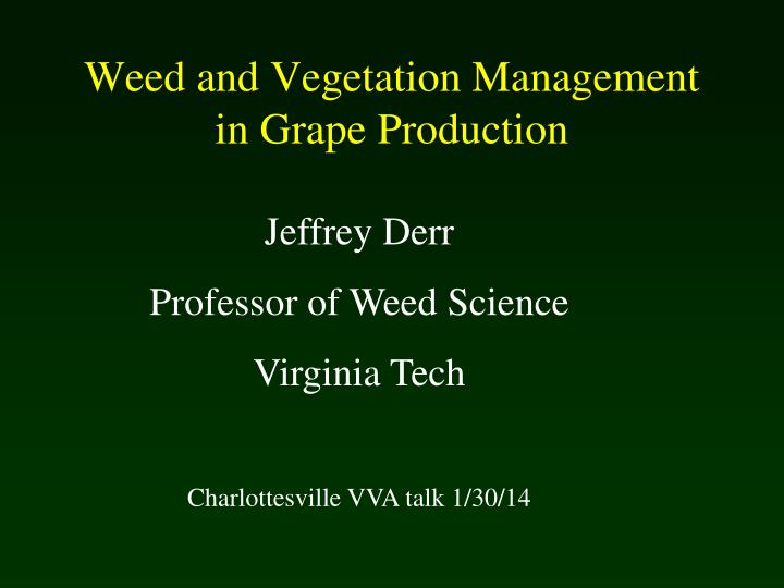 weed and vegetation management in grape production n.