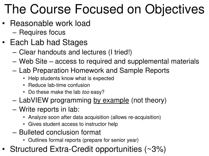 The Course Focused on Objectives