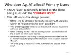 who does ag at affect primary users