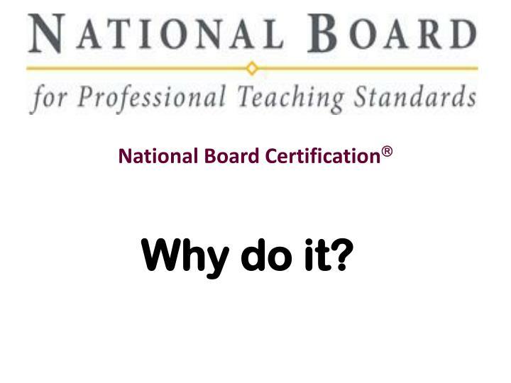National Board Certification