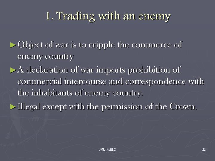 1. Trading with an enemy