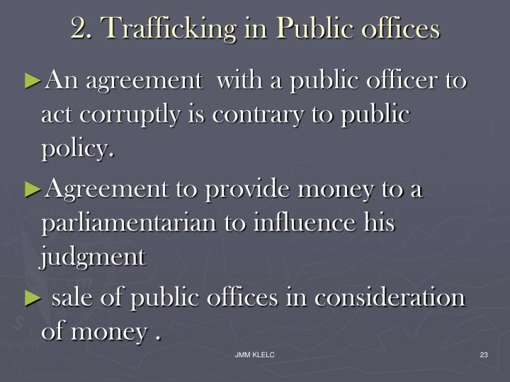 2. Trafficking in Public offices