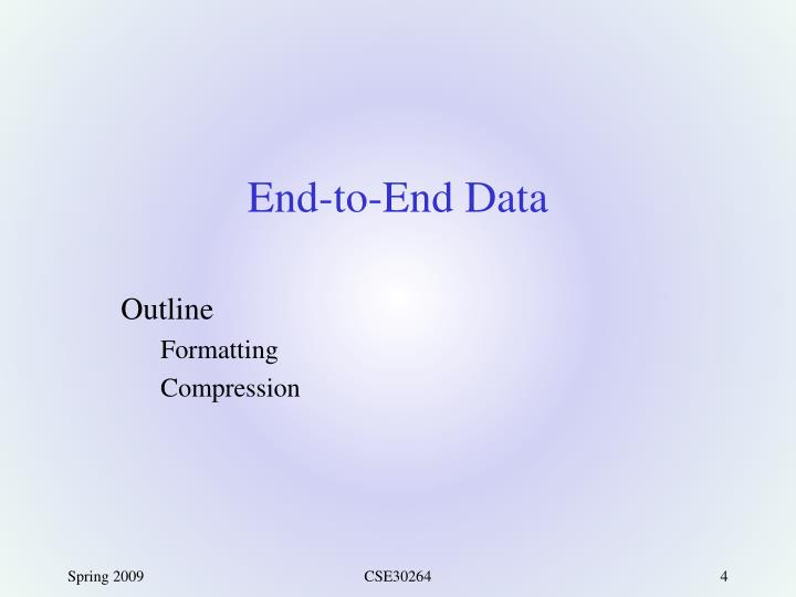 End-to-End Data