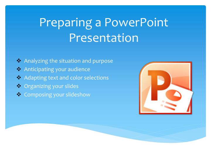 Preparing a PowerPoint Presentation