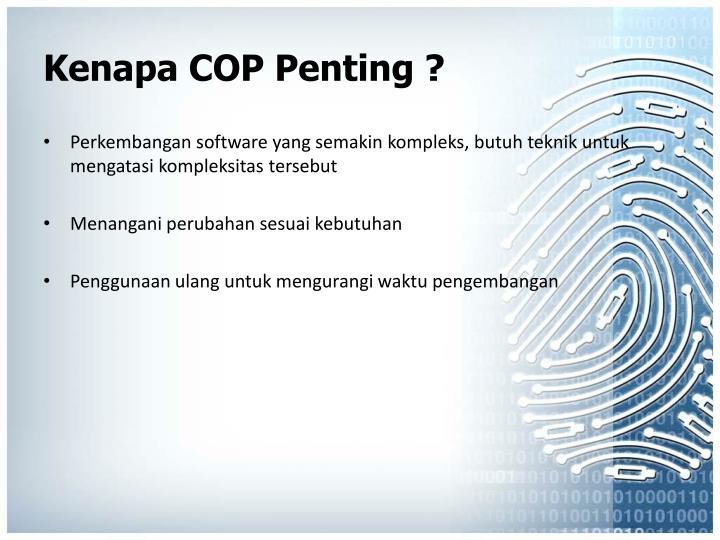 Kenapa COP Penting ?