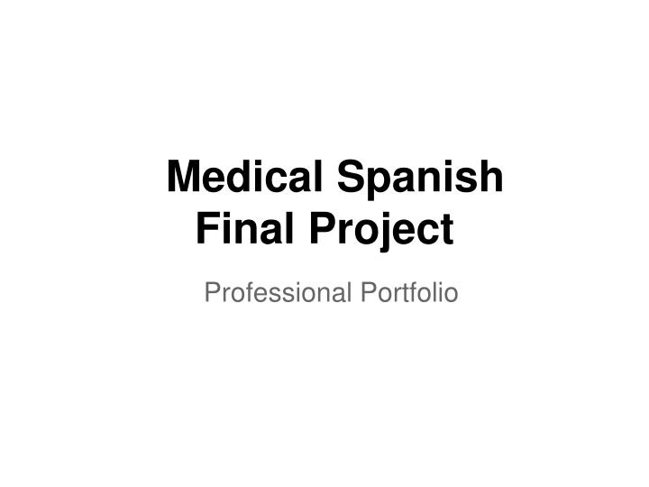 medical spanish final project n.