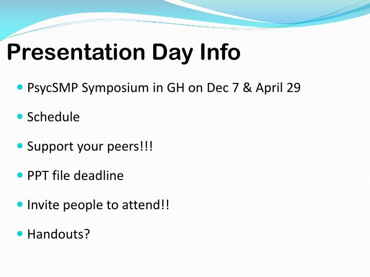 Presentation day info