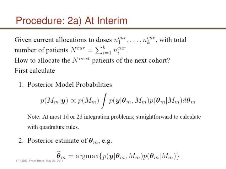 Procedure: 2a) At Interim