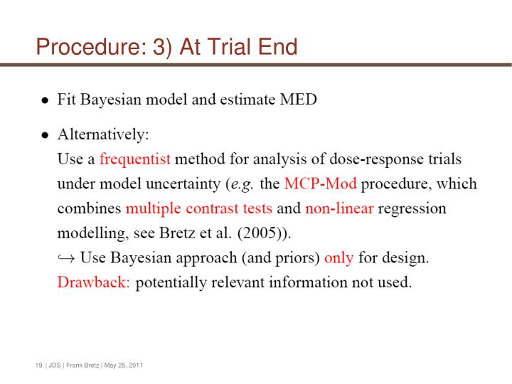 Procedure: 3) At Trial End