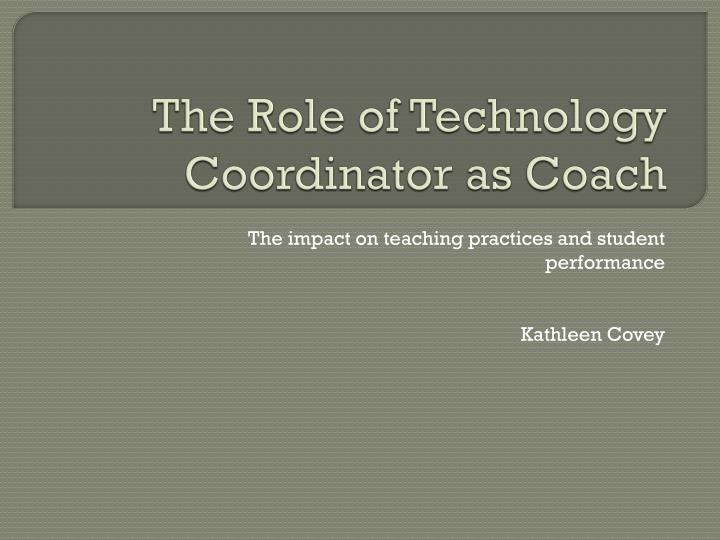 the role of technology coordinator as coach n.