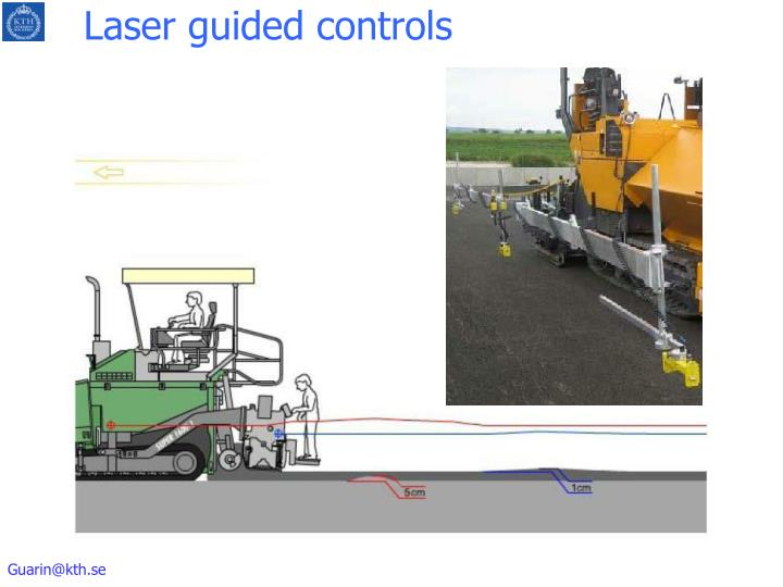 Laser guided controls