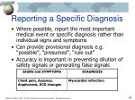 reporting a specific diagnosis