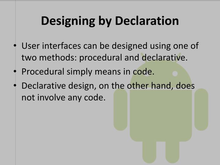 Designing by Declaration