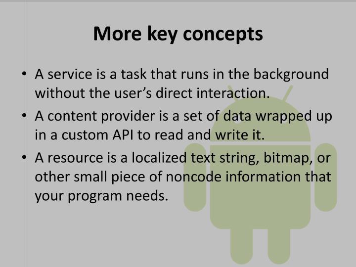 More key concepts