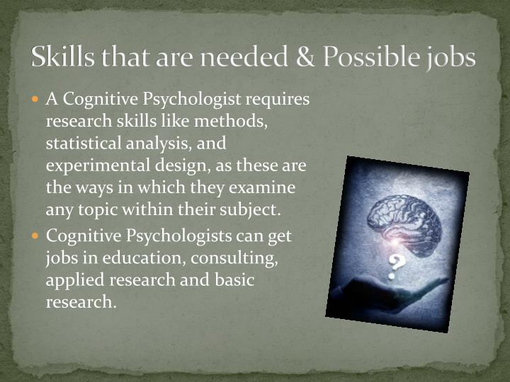 Skills that are needed possible jobs
