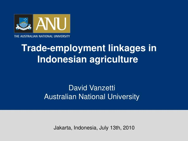 trade employment linkages in indonesian agriculture